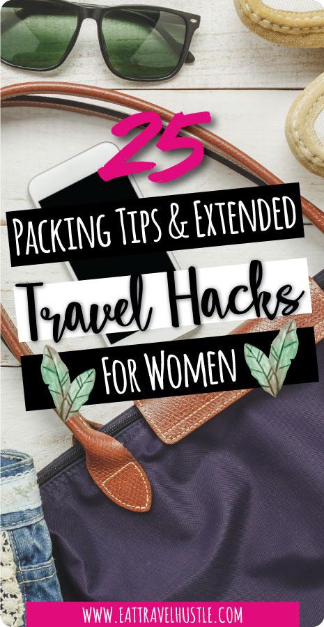 travel packing tips extended hacks for women