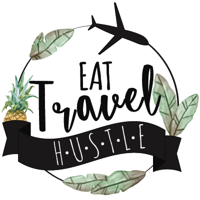 Eat Travel Hustle | Blog | Recipes, Tips, Hacks, Bucket Lists & Making Money