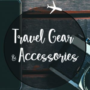 Travel Gear & Accessories