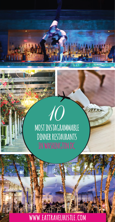 10 most instagrammable restaurants in Washington DC for Dinner