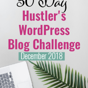 December 2018 wordpress start a blog challenge