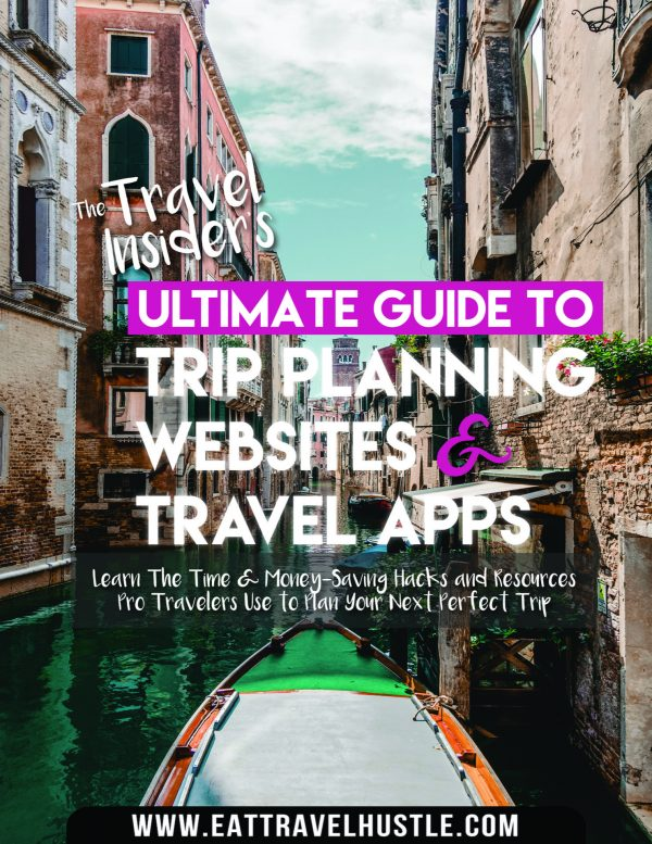 The Travel Insiders Ultimate Guide to Trip Planning Websites & Travel Apps