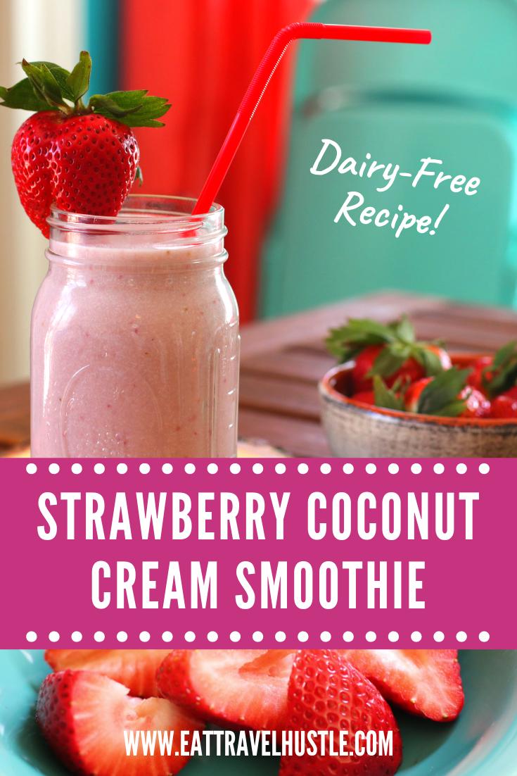 Dairy-Free Strawberry Coconut Cream Protein Smoothie shake recipe #eattravelhustle @eattravelhustle